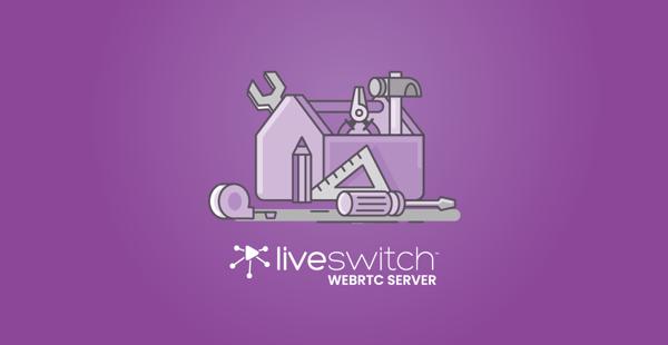 LiveSwitch Tools Cover - Server-1