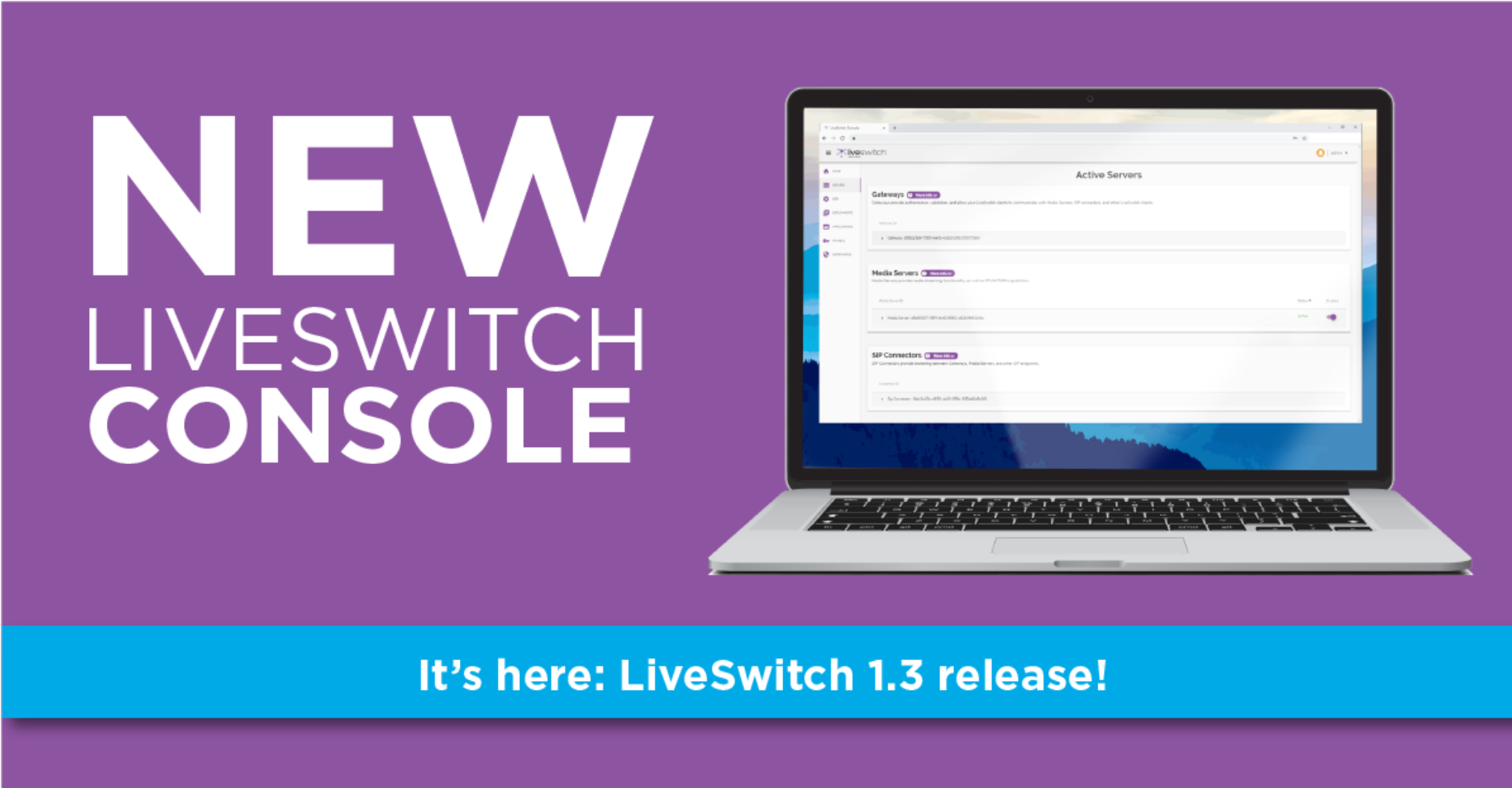 LiveSwitch 1.3 Release - Featuring our New Configuration Console